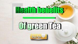 health benefit of green tea
