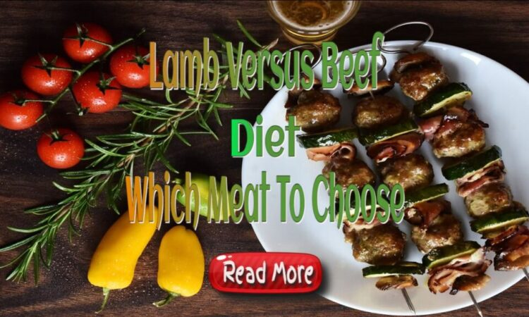 Lamb Versus Beef – Paleo Diet Which Meat To Choose