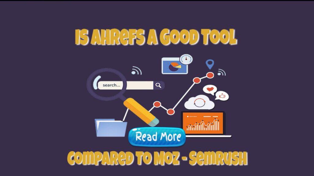 is ahrefs a good tool